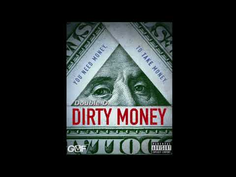 """Double D - """"Dirty Money""""   (Official Audio)"""