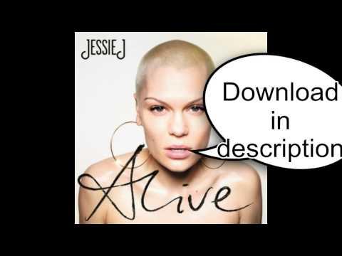 Jessie J - Alive - FULL ALBUM (DOWNLOAD)