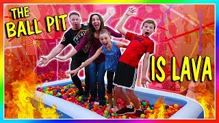 THE BALL PIT IS LAVA! | We Are The Davises