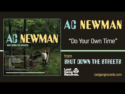 Ac Newman - Do Your Own Time