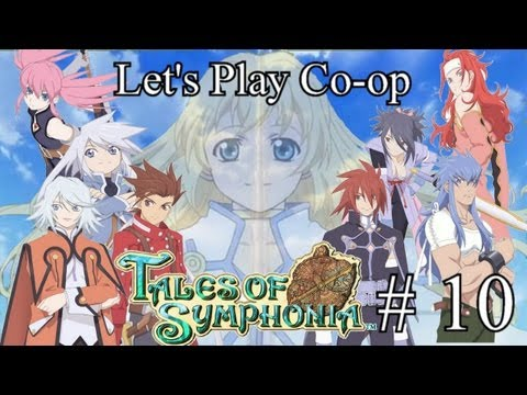 To Xillia: Let's Play Tales of Symphonia Part 10