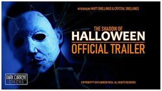 Dark Current Cinema: The Shadow of Halloween (2019) Trailer A
