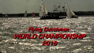 Trailer - Flying Dutchman World Championship 2016 Steinhude|