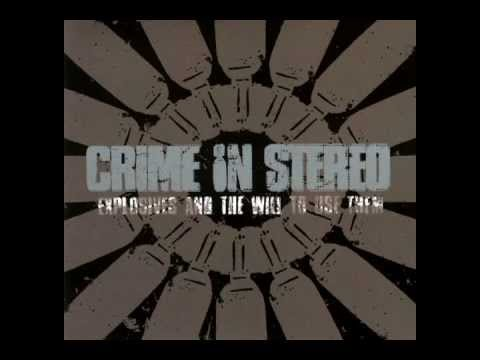 Crime In Stereo - If You Think We
