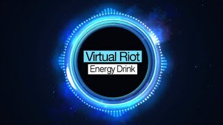 [Electro House] Virtual Riot - Energy Drink