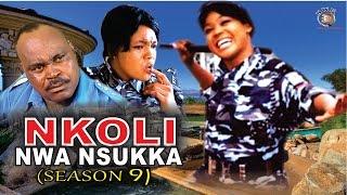 Nkoli Nwa Nsukka Nigerian Igbo Movie [Season 9]
