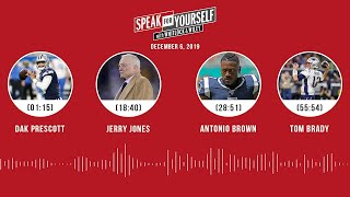 Dak Prescott, Jerry Jones, Antonio Brown, Tom Brady | SPEAK FOR YOURSELF Audio Podcast