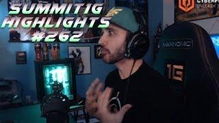 Summit1G Stream Highlights #262