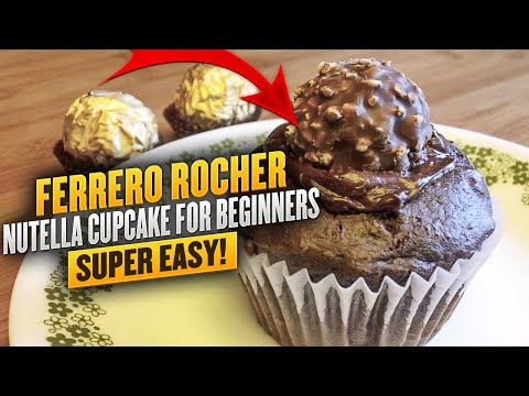 Ferrero Rocher Nutella Cupcake Recipe