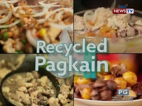 Good News: Recycled Pagkain!