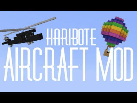 [1.5.2] Haribote Aircraft Mod! - Fly Anything in Minecraft!