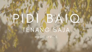 Download lagu Pidi Baiq - Tenang Saja (Music Lyrics)