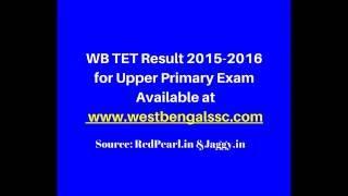 WB TET Result 2015-2016   Upper Primary Exam  RedPearl