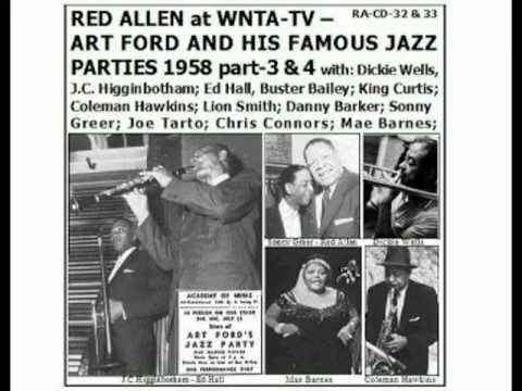 Henry Red Allen 1958-11-6- Art Ford items-9-12+ Dicky Wells+Sonny Greer+Danny Barker (audio.mpg