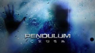 Pendulum - Crush (Extended Mix)
