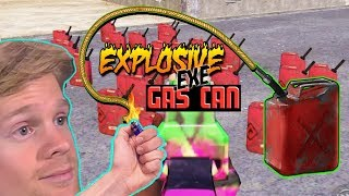 Explosive Gas Can...EXE