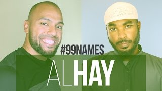 AlHay | Ammar AlShukry | 99 Names EP20 | AlMaghrib Institute