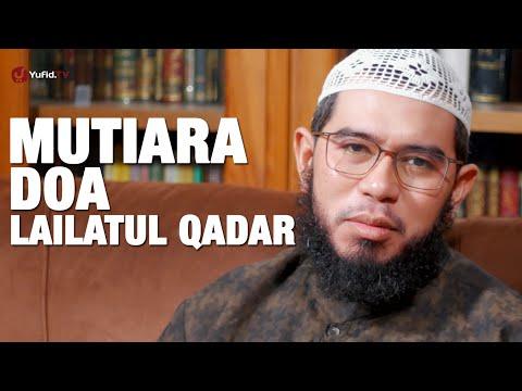 Ceramah Singkat : Mutiara Doa Lailatul Qadar - Ustadz Muhammad Nuzul Dzikri, Lc. (4K)