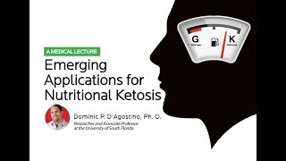 Emerging Applications of the Ketogenic Diet by Dr. Dominic D'Agostino