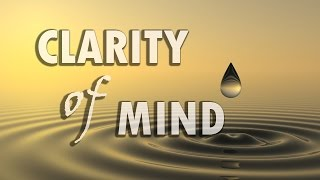 Clarity of Mind - 528Hz Solfeggio Healing Frequency Pure Tone Binaural Beats