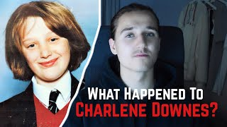 The Disappearance Of Charlene Downes Cut Up For Kebab Meat