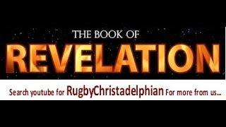 A verse by verse Study of the Apocalypse Part 13 Revelation 2:1-7 Christadelphians