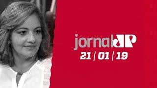 Jornal Jovem Pan - 21/01/19