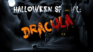 Halloween Special: Dracula