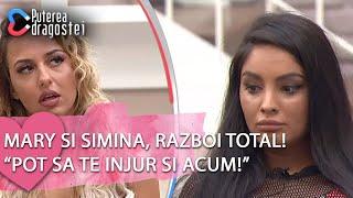 "Puterea dragostei (18.06.2019) - Mary si Simina, razboi total! ""Pot sa te injur si acum!"""