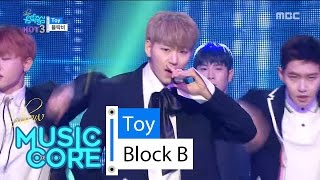 [HOT] BLOCK B - Toy, ??? - ?? Show Music core 20160430