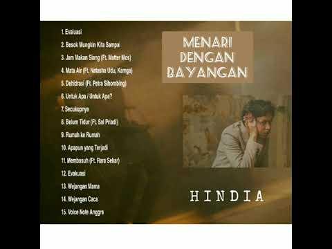 Download HINDIA FULL ALBUM MENARI DENGAN BAYANGAN Mp4 baru