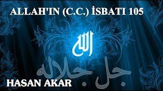 Hasan Akar - Allah'ın (C.C.) İsbatı 105