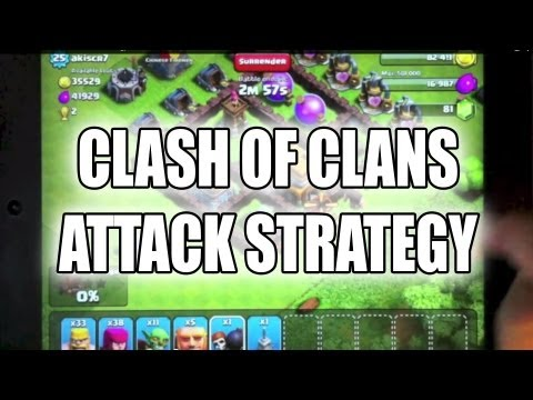 Clash of Clans - Attack Strategy