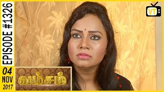 Vamsam - வம்சம் | Tamil Serial | Sun TV |  Epi 1326 | 04/11/2017 | Vision Time