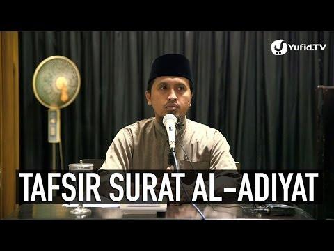 Kajian Tafsir Al Quran: Tafsir Surat Al-Adiyaat Ayat 9 - Ustadz Abdullah Zaen, MA