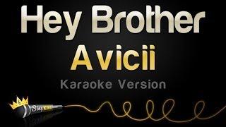 Download Lagu Avicii - Hey Brother (Karaoke Version) Gratis STAFABAND