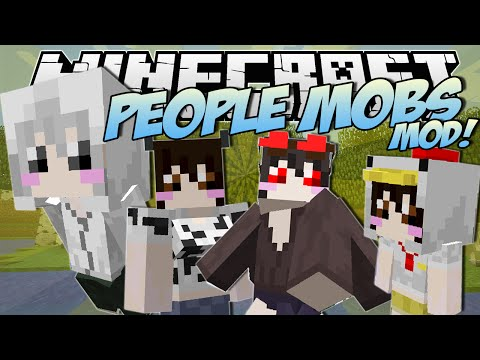 Minecraft   PEOPLE MOBS MOD! (Any Mob Turns into a HUMAN!)   Mod Showcase
