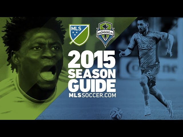 Seattle Sounders team preview | 2015 MLS Guide