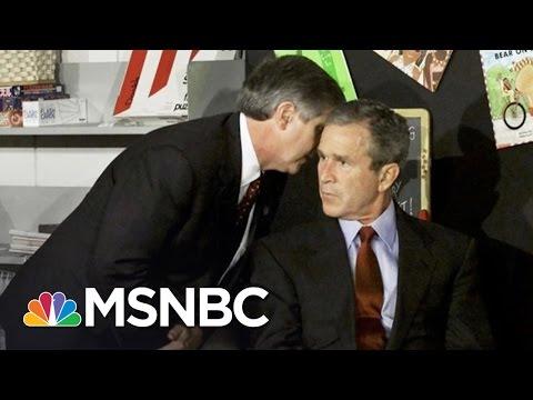 Bush Advisor Recalls Telling Bush About 9/11 Attacks   MSNBC