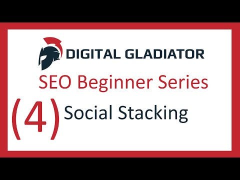 SEO Tutorial For Beginners (Ep4) Social Stacking