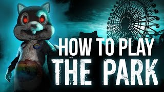 How to play The Park