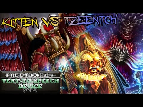 If the Emperor had a Text-to-Speech Device Special 4: Kitten & Tzeentch play a Children's Card Game