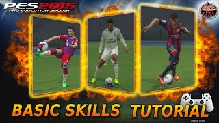 SKILLS TUTORIAL [Basic] PS4 - Pro Evolution Soccer