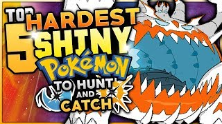 Top 5 HARDEST Shiny Pokemon To Hunt And Catch In Pokemon Ultra Sun And Ultra Moon