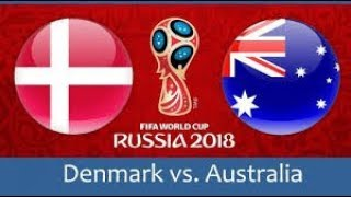 denmark vs Australie all goals 21/06/2018