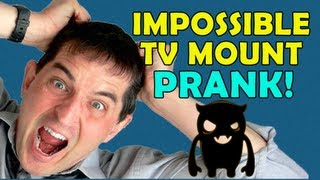 Impossible TV Mount Prank - Ownage Pranks