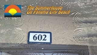 Unit 602-A Summerhouse Panama City Beach Vacation Condo
