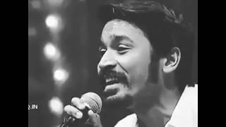 Dhanush singing-Best whatsapp status more  Likes