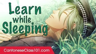 Learn Cantonese While Sleeping 8 Hours - Learn ALL Basic Phrases