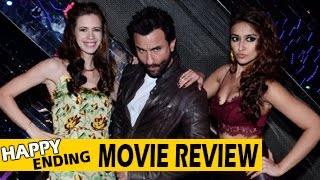 Happy Ending MOVIE REVIEW | Saif Ali Khan, Ileana DCruz, Govinda | One Time Watch